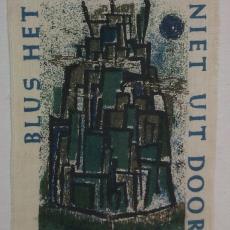 Kleedje 'Blus het hemelse niet uit door mensenwerk' - Jan van den Bergh, Textielmuseum (registratiefoto)